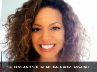 Success and Social Media with Naomi Assaraf